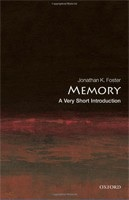 Memory: A Very Short Introduction (Very Short Introductions) (Foster, J. K.)