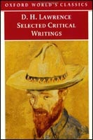 Selected Critical Writings (Oxford World's Classics) (Lawrence, D. H.)