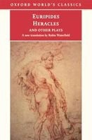 Heracles and Other Plays (Oxford World's Classics) (Euripides)