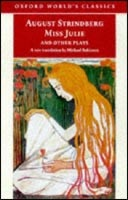 Miss Julie and Other Plays (Oxford World's Classics) (Strinberg, A.)