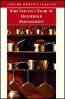 Mrs Beeton's Book of Household Management (Oxford World's Classics) (Beeton)