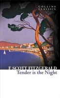 Tender is the Night (Collins Classics) (Fitzgerald, F. S.)