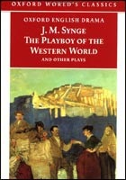 Playboy of Western World & Other Plays (Oxford World's Classics) (Synge, J. M.)