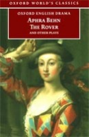 Rover and Other Plays (Oxford World's Classics) (Behn, A.)