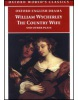 Country Wife and Other Plays (Oxford World's Classics) (Wycherley, W.)