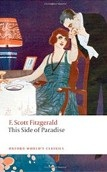 Side of Paradise (Oxford World's Classics) (Fitzgerald, F. S.)