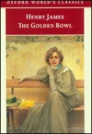 Golden Bowl (Oxford World's Classics) (James, H.)
