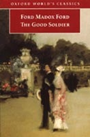 Good Soldier: A Tale of Passion (Oxford World's Classics) (Ford, F. M.)