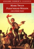 Pudd'nhead Wilson & Other Tales (Oxford World's Classics) (Twain, M.)