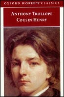 Cousin Henry (Oxford World's Classics) (Trollope, A.)