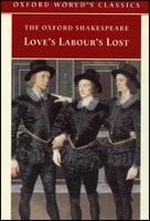 Love's Labour's Lost (Oxford World's Classics) (Shakespeare, W.)