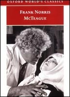 McTeague: A Story of San Francisco (Oxford World's Classics) (Norris, F.)