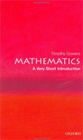 Mathematics: A Very Short Introduction (Very Short Introductions) (Gowers, T.)