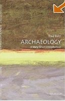 Archaeology: A Very Short Introduction (Tidy, B. - Bahn, P.)