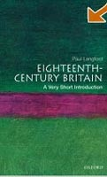 Eighteenth-century Britain: A Very Short Introduction (Langford, P.)