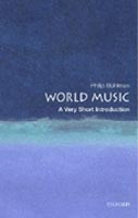 World Music: A Very Short Introduction (Bohlman, P.)