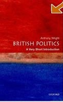 British Politics: A Very Short Introduction (Wright, T.)
