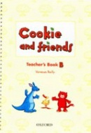 Cookie and Friends B Teacher's Book (Reilly, V. - Harper, K.)