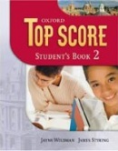 Top Score 2 Student's Book (Duckworth, M. - Kelly, P. - Gude, K. - Halliwell,)
