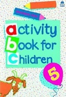 Oxford Activity Books for Children 5 (Clark, C.)