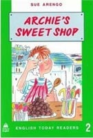 English Today Readers 2 Archie's Sweetshop (McNorton, M.)