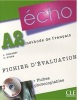 Écho A2 Fichierd´évaluation (photo) + CD (Girardet, J.)