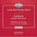 Classic Tales CD Goldilocks and Three Bears/ Little Red Riding Hood (Arengo, S.)