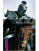 Oxford Bookworms Library Starter - King Arthur (Hedge, T. (Ed.) - Bassett, J. (Ed.))