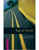 Oxford Bookworms Library Starter - Taxi of Terror (Hedge, T. (Ed.) - Bassett, J. (Ed.))