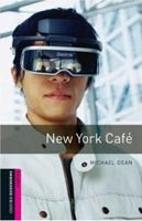 Oxford Bookworms Library Starter - New York Cafe (Hedge, T. (Ed.) - Bassett, J. (Ed.))