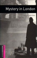 Oxford Bookworms Library Starter - Mystery in London (Hedge, T. (Ed.) - Bassett, J. (Ed.))