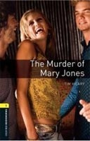 Oxford Bookworms Library 1 (Playscript) Murder of Mary Jones (Hedge, T. (Ed.) - West, C. (Ed.))