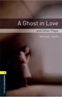 Oxford Bookworms Library 1 (Playscript) Ghost in Love + CD (Hedge, T. (Ed.) - West, C. (Ed.))