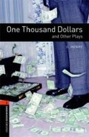Oxford Bookworms Library 2 (Playscript) One Thousand Dollars + CD (American English) (Hedge, T. (Ed.) - West, C. (Ed.))