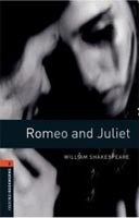 Oxford Bookworms Library 2 (Playscript) Romeo and Juliet + CD (Hedge, T. (Ed.) - West, C. (Ed.))