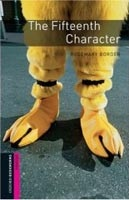 Oxford Bookworms Library Starter - Fifteenth Character + CD (Hedge, T. (Ed.) - Bassett, J. (Ed.))