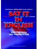 Say it in English (Paul Benson; Milena Kelly; Lenka Ježková)