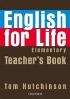 English for Life Elementary Teacher's Book (Hutchinson, T.)