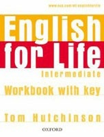 English for Life Intermediate Workbook with Key (Hutchinson, T.)