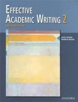 Effective Academic Writing: Short Essay (Savage, A. - Mayer, P. - Shafiei, M.)
