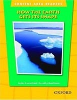 Content Area Readers - How the Earth Gets Its Shape (Kauffman, D.)