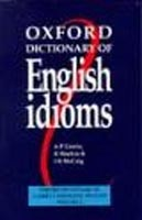 Oxford Dictionary of Engish Idioms (Cowie, A. P. - Mackin, R. - McCaig, I. R.)