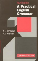 Practical English Grammar, 4th Edition (Low Price Edition) (Thomson, A. J. - Martinet, A. V.)