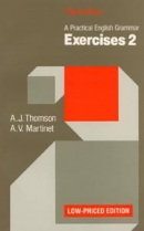 Practical English Grammar Exercises 2 (Low Price Edition) (Thomson, A. J. - Martinet, A. V.)