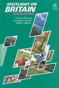 Spotlight on Britain (Sheerin, S. - Seath, J. - White, G.)