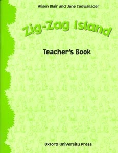 Zig Zag Island Teacher's Book (Blair, A. - Cadwallader, J.)