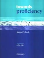 Towards Proficiency Student's Book (May, P.)