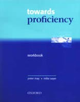 Towards Proficiency CPE Workbook without Key + Cassette (May, P.)