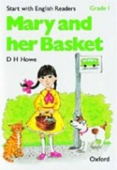 Start with English Readers 1 Mary and her Basket (Howe, D. H. - Border, R. - Hopkins, F.)