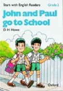 Start with English Readers 2 John and Paul Go to School (Howe, D. H. - Border, R. - Hopkins, F.)